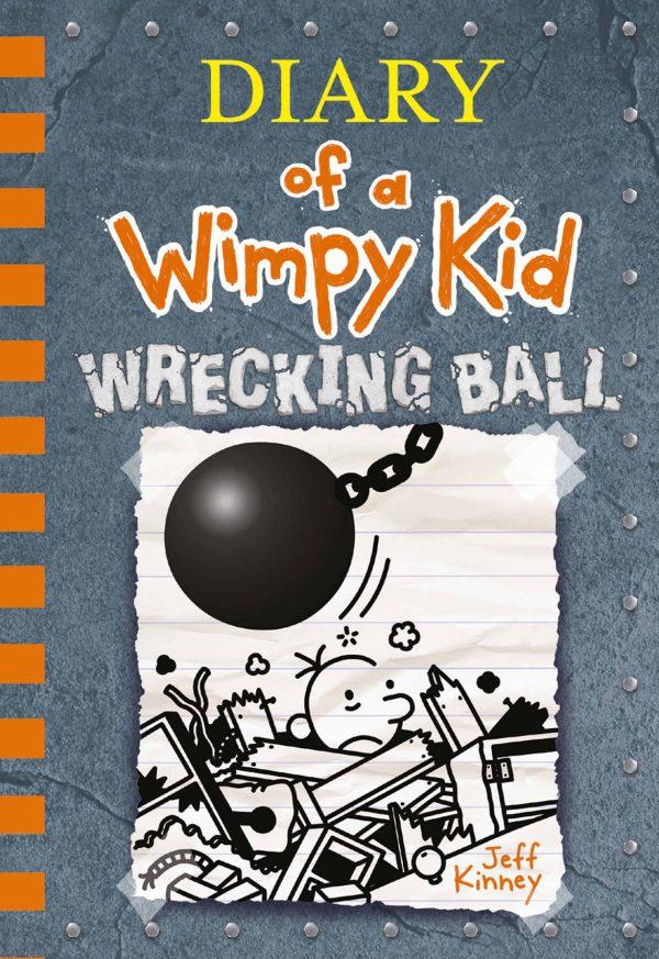 Diario de Greg #14: Wrecking Ball (Diary of a Wimpy Kid)