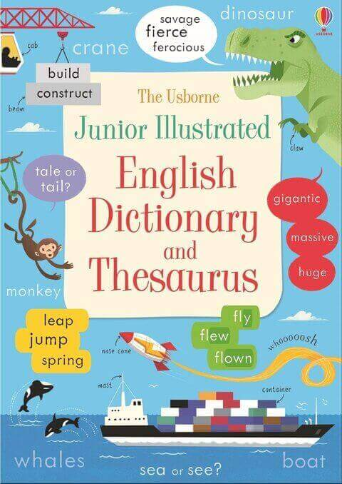 English dictionary and thesaurus - Junior Illustrated