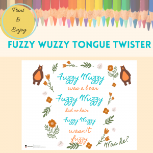 Fuzzy Wuzzy - Tongue Twister Poster