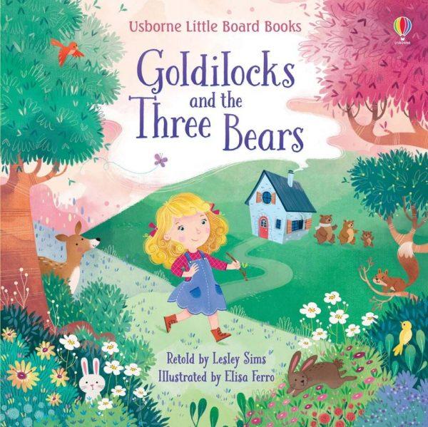 Goldilocks and the Three Bears - Little Board Book