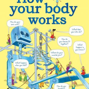 How your body works + 7 años
