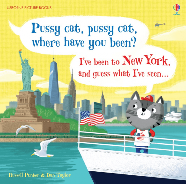 Pussy cat, pussy cat, where have you been? New York