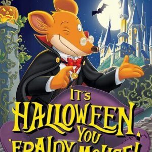 It is Halloween, you Fraidy Mouse! - Gerónimo Stilton