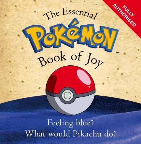 The Essential Pokémon Book of Joy
