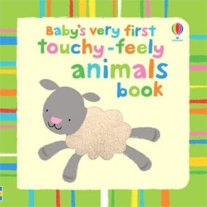 Very First Touchy-Feely Animals