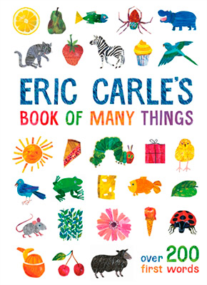 ERIC CARLE: A BOOK OF THINGS