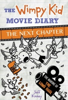 DIARY OF A WIMPY KID MOVIE DIARY THE NEXT CHAPTER