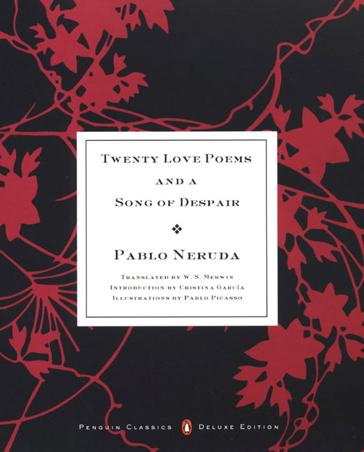 TWENTY LOVE POEMS AND A SONG OF DESPAIR (CLASSICS