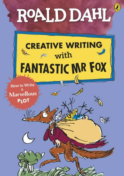 ROALD DAHL'S CREATIVE WRITING WITH FANTASTIC MR FO
