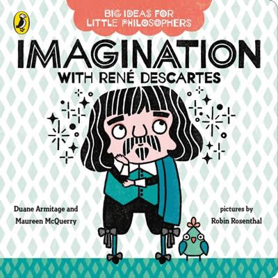 BIG IDEAS FOR LITTLE PHILOSOPHERS: IMAGINATION WIT