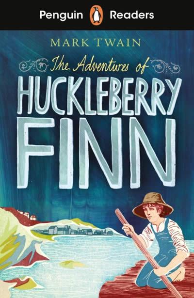 THE ADVENTURES OF HUCKLEBERRY FINN PR L2