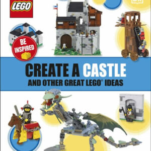 CREATE A CASTLE AND OTHER GREAT IDEAS