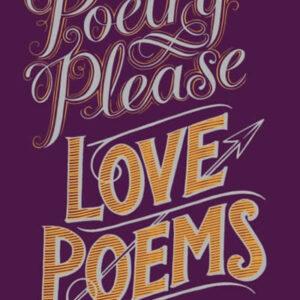 Poesía PLEASE: LOVE POEMS