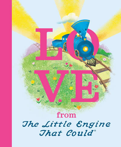 LOVE FROM THE LITTLE ENGINE THAT COULD