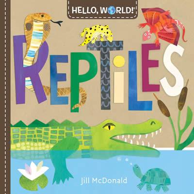 HELLO WORLD! REPTILES