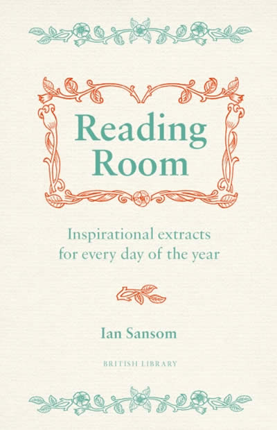 READING ROOM: INSPIRATIONAL EXTRACTS FOR EVERY DAY