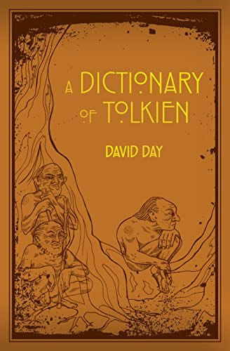 TOLKIEN: A DICTIONARY (UK TRADE)