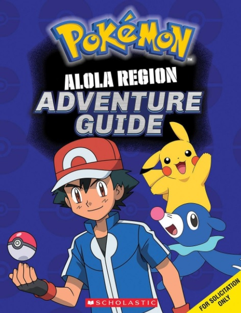 POKEMON: ALOLA REGION ADVENTURE GUIDE DO NOT FEED