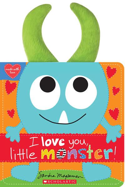 I LOVE YOU LITTLE MONSTER!