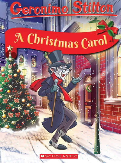 GERONIMO STILTON RETELLS THE CLASSICS: A CHRISTMAS