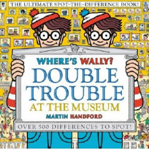 WHERE'S WALLY? DOUBLE TROUBLE AT THE MUSEUM: THE U