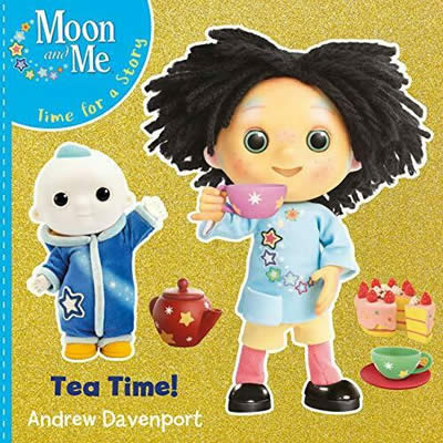 MOON AND ME: TEA TIME!