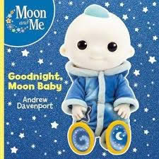 MOON AND ME: GOODNIGHT MOON BABY