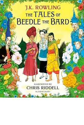 THE TALES OF BEEDLE THE BARD (ILLUSTRATED ED)