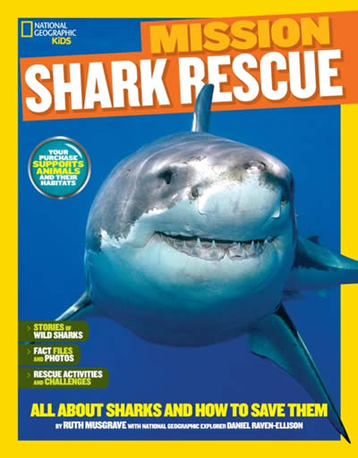 NGR KIDS: SHARK RESCUE: ALL ABOUT SHARKS AND HOW T