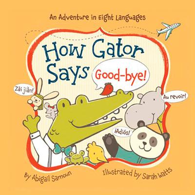 HOW GATOR SAYS GOOD-BYE