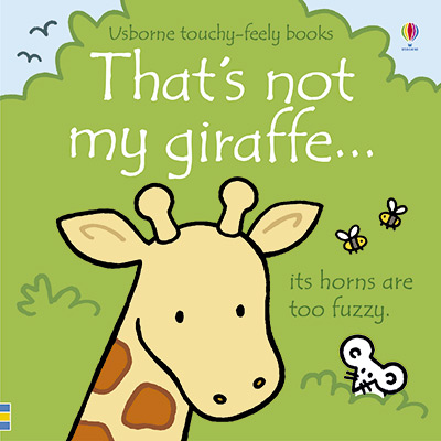 THAT'S NOT MY GIRAFFE