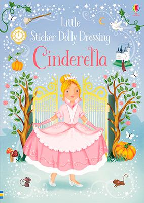 LITTLE STICKER DOLLY DRESSING FAIRYTALES CINDERELL