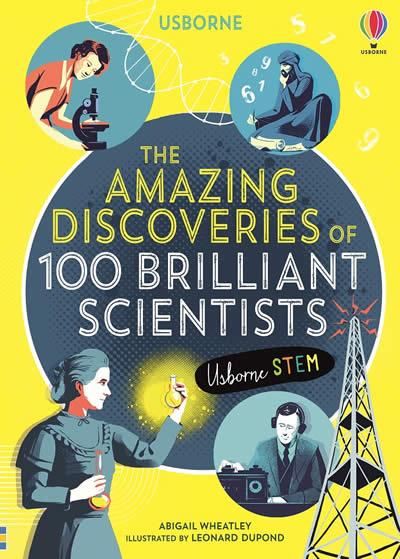THE AMAZING DISCOVERIES OF 100 BRILLIANT SCIENTIST