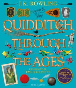 QUIDDITCH THROUGH THE AGES. ILLUSTRATED ED