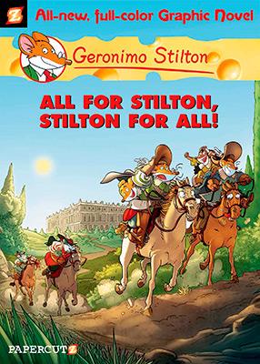 GERONIMO STILTON #15: ALL FOR STILTON AND STILTON