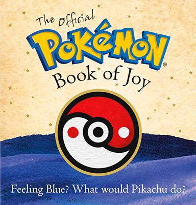 THE ESSENTIAL POKEMON BOOK OF JOY