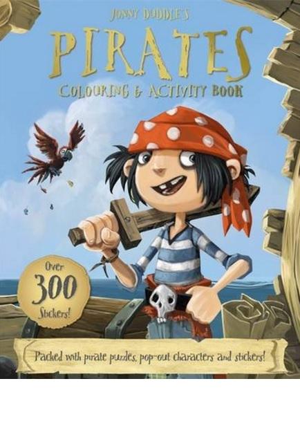 JONNY DUDDLE'S PIRATES COLOURING & ACTIVITY BOOK