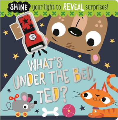 BOARD BOOK WHAT'S UNDER THE BED. TED?