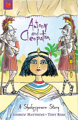 SHAKESPEARE STORIES: ANTONY AND CLEOPATRA