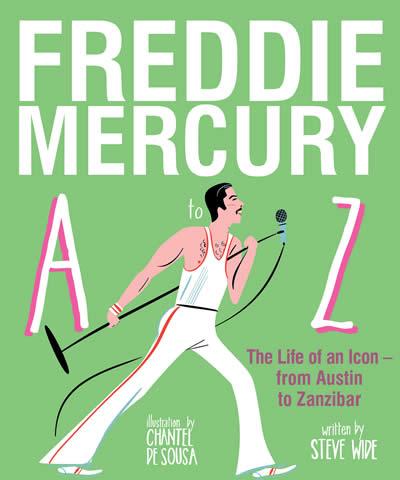 FREDDIE MERCURY A TO Z