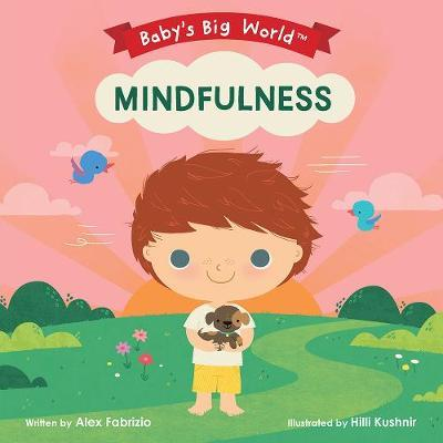 BABY'S BIG WORLD: MINDFULNESS