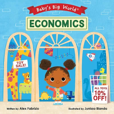 BABY'S BIG WORLD: ECONOMICS