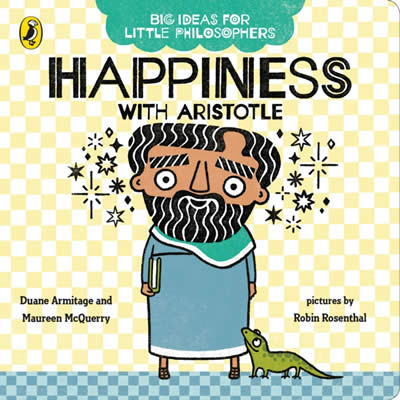 BIG IDEAS FOR LITTLE PHILOSOPHERS: HAPPINESS WITH