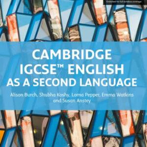 CAMBRIDGE IGSE ENGLISH AS A SECOND LANGUAGE