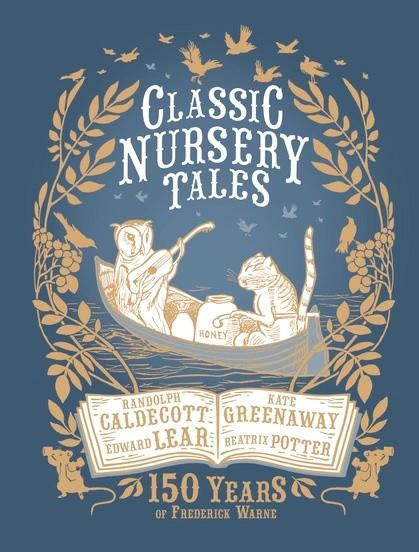CLASSIC NURSERY TALES: 150 YEARS OF FREDERICK WARN