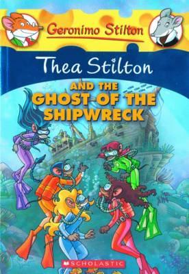 GERONIMO STILTON SE: THEA STILTON AND THE GHOST OF
