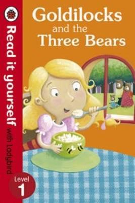 GOLDILOCKS AND THE THREE BEARS: RIY: LEVEL 1