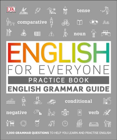 GRAMMAR GUIDE PRACTICE BOOK (ENGLISH FOR EVERYONE)