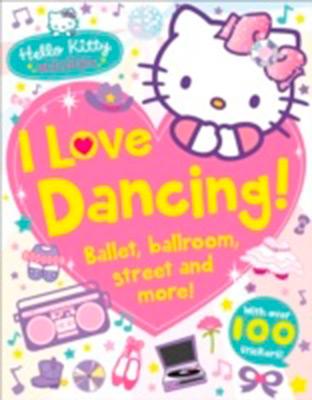 HELLO KITTY I LOVE DANCING
