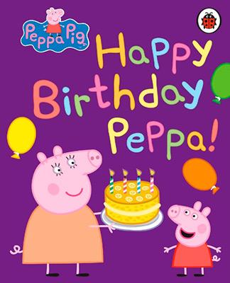 PEPPA PIG: HAPPY BIRTHDAY PEPPA